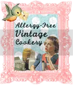 Allergy-Free Vintage Cookery