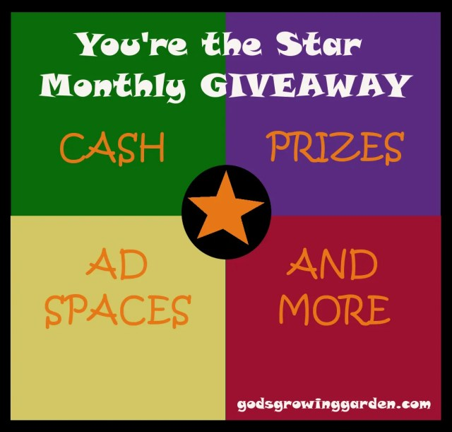 """""""You're the STAR"""" Monthly Cash & Prizes GIVEAWAY"""