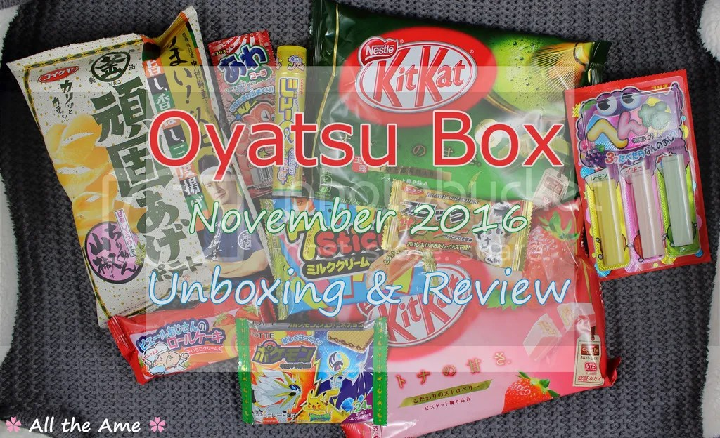 photo OyatsuBox November 2016 Unboxing -_zpsf9qpiogh.jpg
