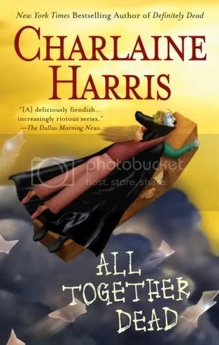All Together Dead by Charlaine Harris Cover - Review