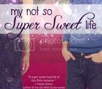 Cover Reveal: My Not So Super Sweet Life by Rachel Harris #FlirtSquad