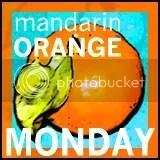 Mandarin Orange Monday