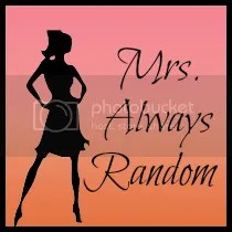Mrs. Always Random and Usually Shallow