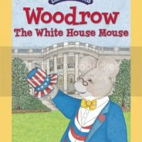 TLC Book Tours Review: Woodrow The White House Mouse by Peter and Cheryl Barnes
