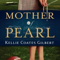 PUYB Blog Tour Spotlight: Mother Of Pearl by Kellie Coats Gilbert