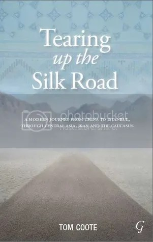 Tearing up the Silk Road by Tom Coote