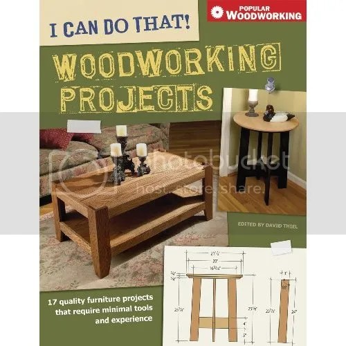 Can Do That! Woodworking Projects (popular woodworking)