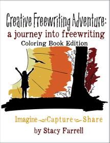 Creative Freewriting Adventure Coloring Book Edition