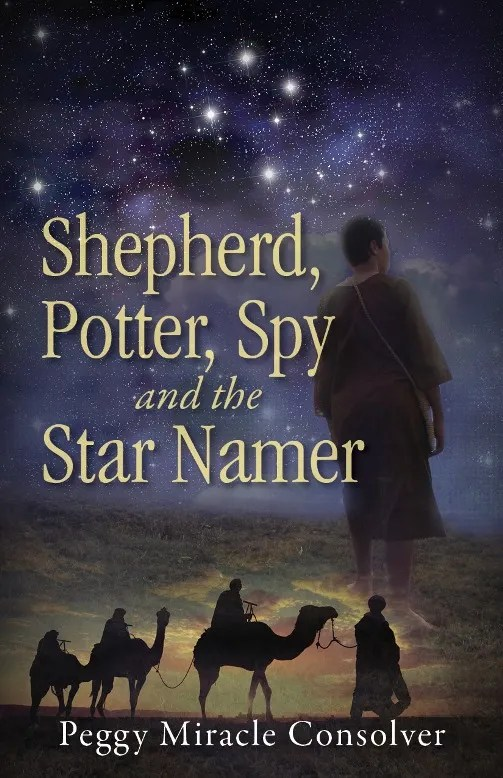 Shepherd, Potter, Spy--and the Star Namer {Peggy Consolver}