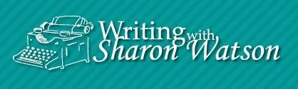 Writing with Sharon Watson