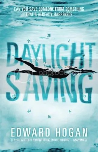 Daylight Saving by Edward Hogan