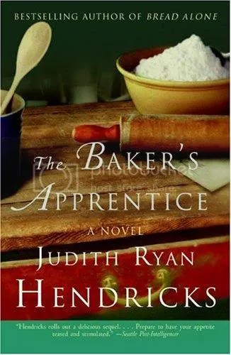 the baker's apprentice by judith ryan hendricks