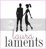 Laura Laments