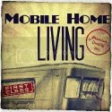 Mobile Home Living