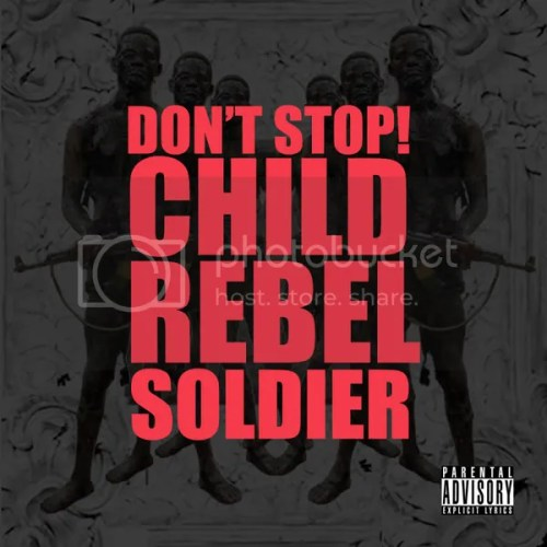 Kanye West - Dont Stop! Child Rebel Soldier