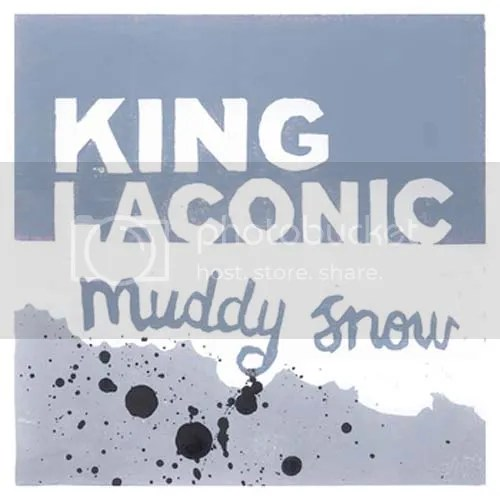 King Laconic - Muddy Snow