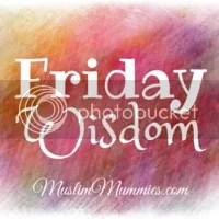 Friday Wisdom
