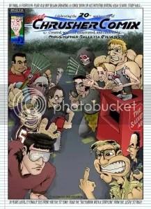 The 20th Anniversary cover to the 1st issue of Chris' Crusher Comics - AKA ChrusherComix for short!