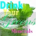 Drink Your Greens and Minerals