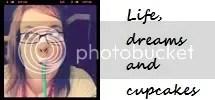 Life,Dreams and Cupcakes