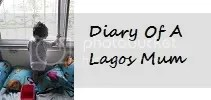 The Diary Of A Lagos Mum