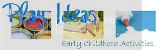 Play Ideas - Early Childhood Activities