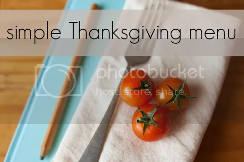 simple thanksgiving menu recipe links included