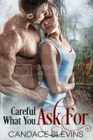 Careful What You Ask For - RABT Book Tours