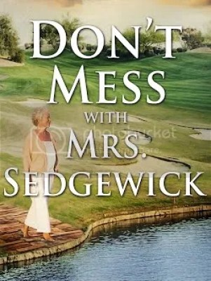 don't mess with mrs. sedgewick  cover