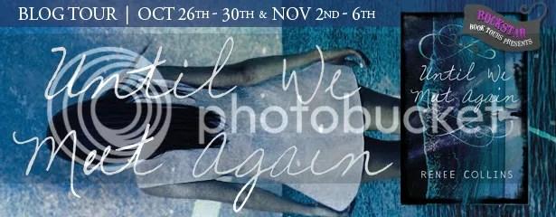 Until We Meet Again by Renee Collins Blog Tour | Book Playlist + Giveaway!