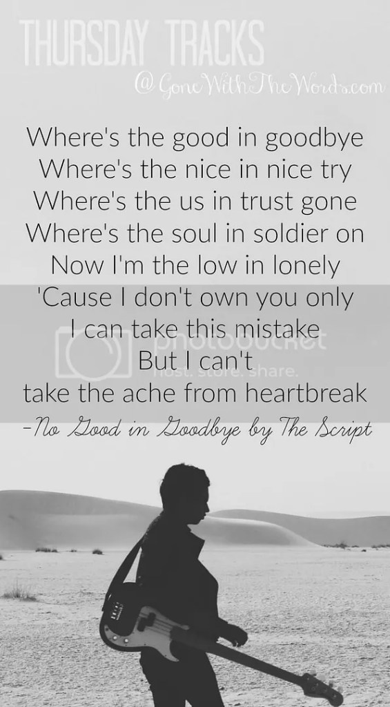Lyrics for No Good In Goodbye by The Script