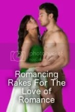 Romancing Rakes For The Love of Romance