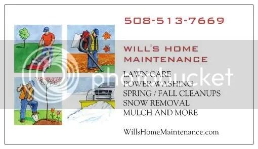 Will's Home Maintenance, http:/willslawns.com Lawn care service in Brockton Mass 508-513-7669 Easton, Abington, Stoughton, Whitman, Bridgewater, & Brockton Mass. 02301