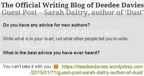 #writetip Write what is in your heart, not what other people tell you to write. by Sarah Daltry on the blog of Deedee Davies