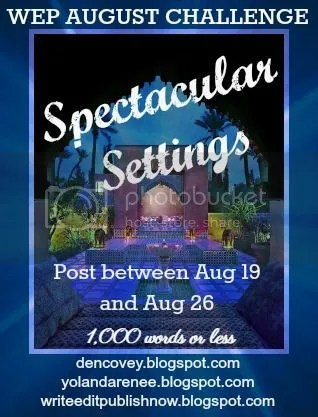 #WEPFF Spectacular Settings hosted by @DeniseCCovey and @YolandaRenee