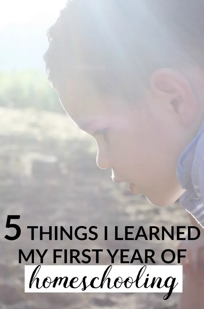 5 things I've learned after my first year of homeschooling