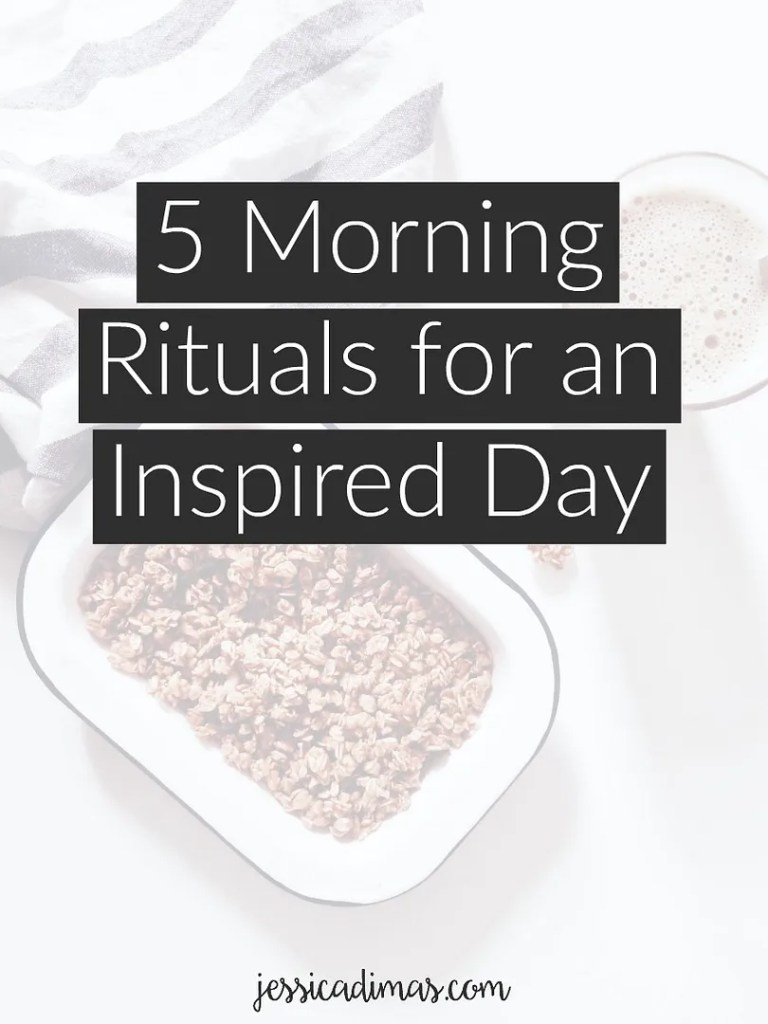5 habits to incorporate into your morning for a more inspired day