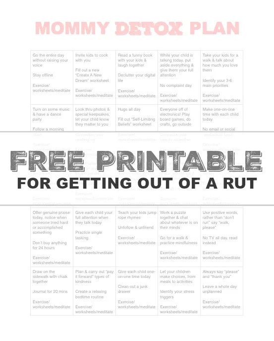 Free printable full of ideas for getting out of a mommy rut to reconnect with yourself and your kids!