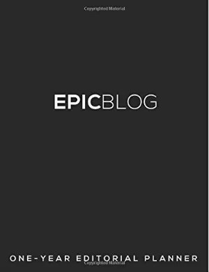 Epic Blog Editorial Planner