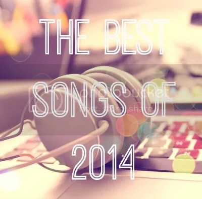The Best Songs Of 2014