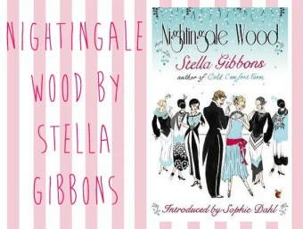 Nightingale Wood, Stella Gibbons | Vintage Frills
