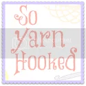 So Yarn Hooked