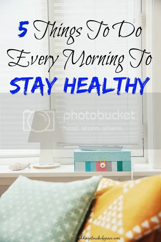 These 5 things are so simple to add to your morning routine, and will keep you healthy and happy.