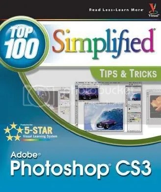 Top 100 Simplified Photoshop Tips and Tricks - ebook