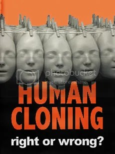 human cloning a benefit to humanity