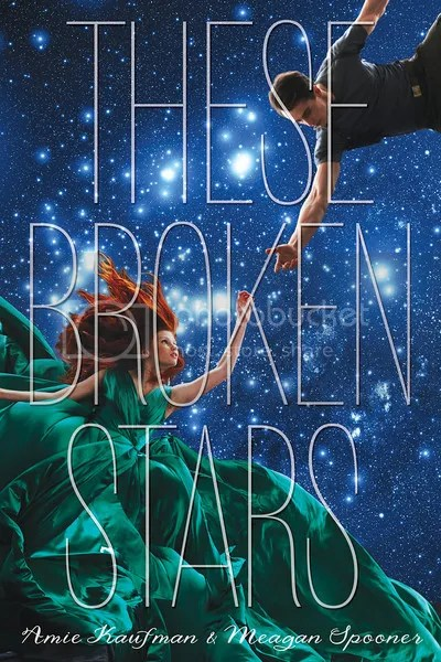 These Broken Stars by Amie Kaufman and Megan Spooner Cover - Review