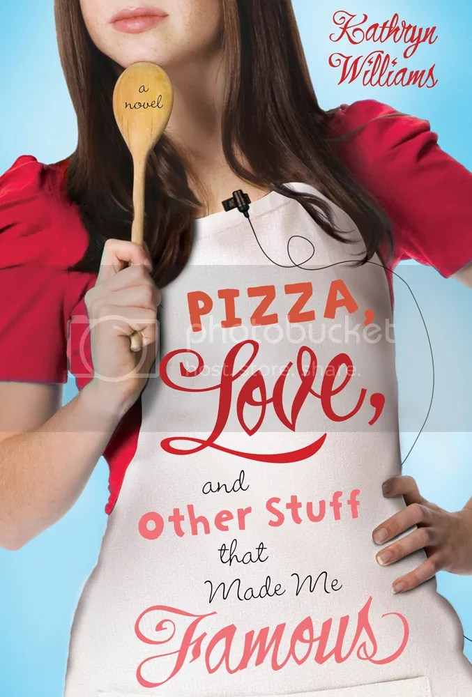 Pizza, Love and Other Stuff That Made Me Famous by Kathryn Williams Cover - Review