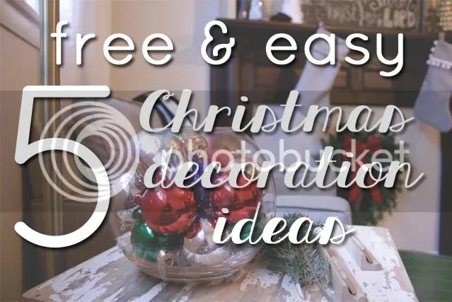5 free & easy Christmas decoration ideas