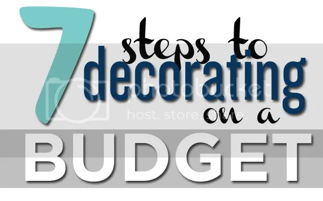 7 steps to decorating on a budget