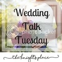 Tuesday Wedding Talk